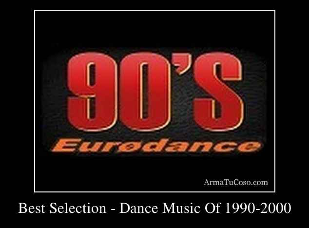 best dance music of the 1990s