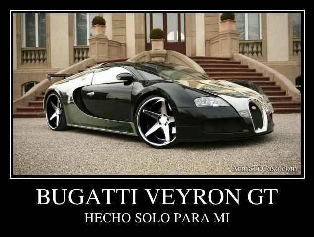 bugatti veyron gt. Black Bedroom Furniture Sets. Home Design Ideas