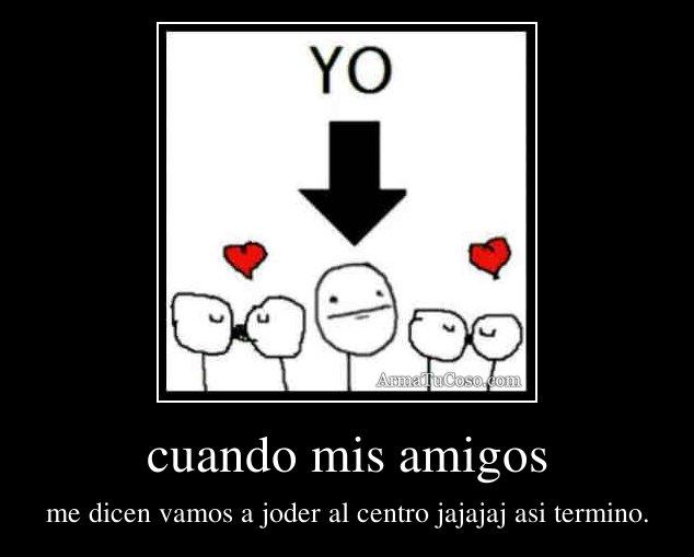Amo Joder a Mis Amigos 3 !!! - Home Facebook