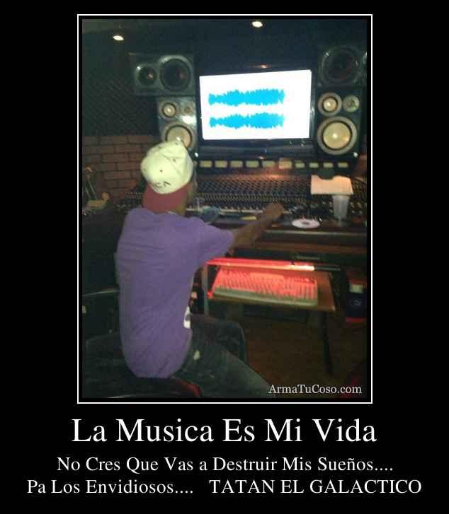 La Musica Es Mi Vida - 29.7KB