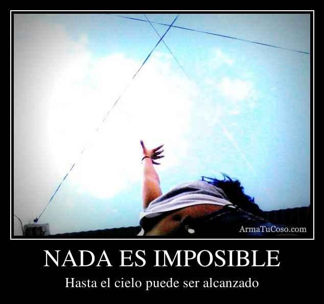armatucoso-nada-es-imposible-646920.jpg