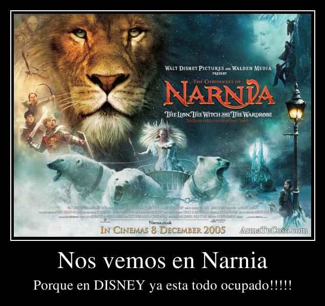 Original Lion Witch And The Wardrobe Movie: Nos Vemos En Narnia