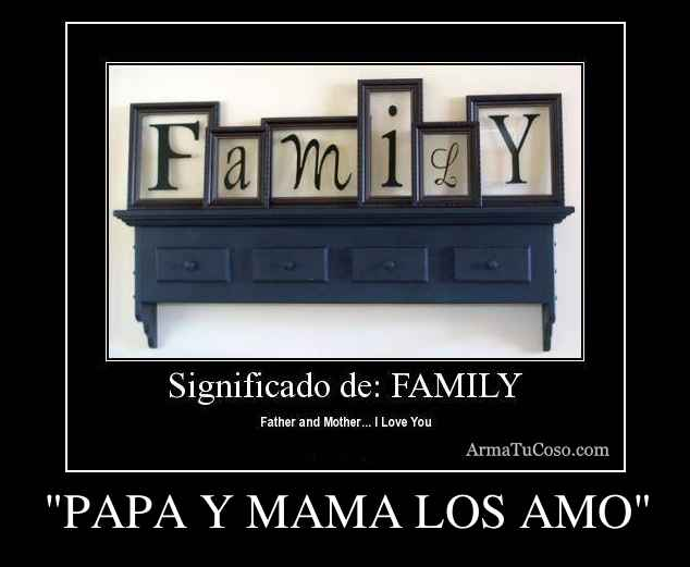 armatucoso-papa-y-mama-los-amo-68720.jpg
