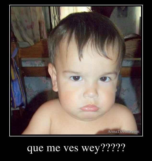 armatucoso-que-me-ves-wey-63186.jpg