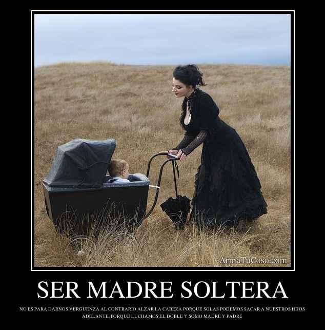 Frases De Madres Solteras