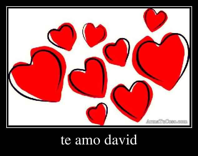 david te amo