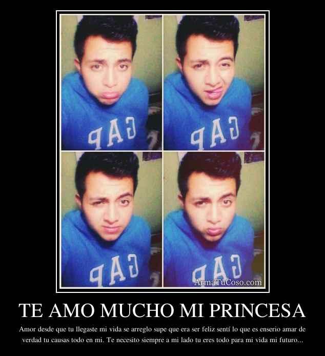 Te amo mucho mi princesa for En verdad te amo