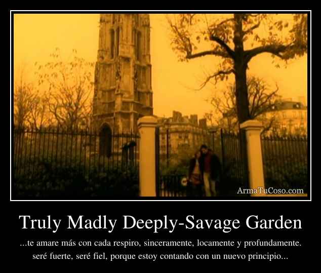 Truly Madly Deeply Savage Garden